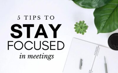 5 tips to stay focused during meetings