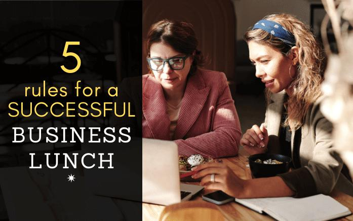 5 rules to follow for a successful business lunch