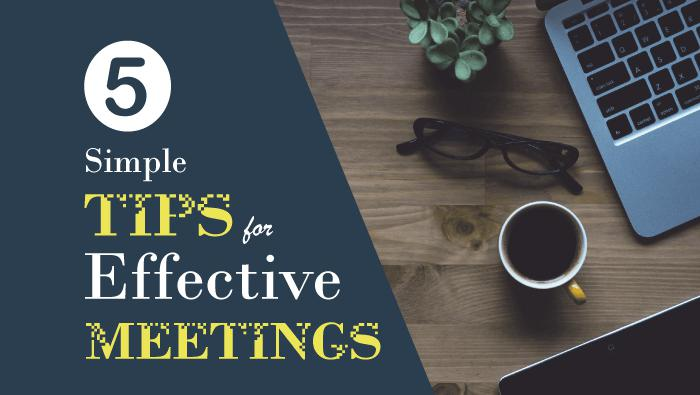 5 tips for effective meetings