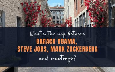 What is the link between Barack Obama, Steve Jobs, Mark Zuckerberg and meetings?