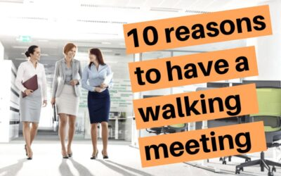 10 powerful reasons your next meeting should be a walking meeting (infographic)
