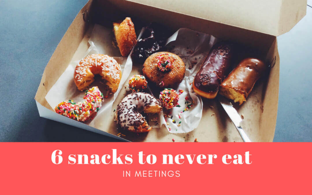 6 snacks to never eat in meetings (Infographic)