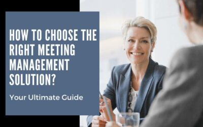 A complete guide to help you choose a meeting management solution