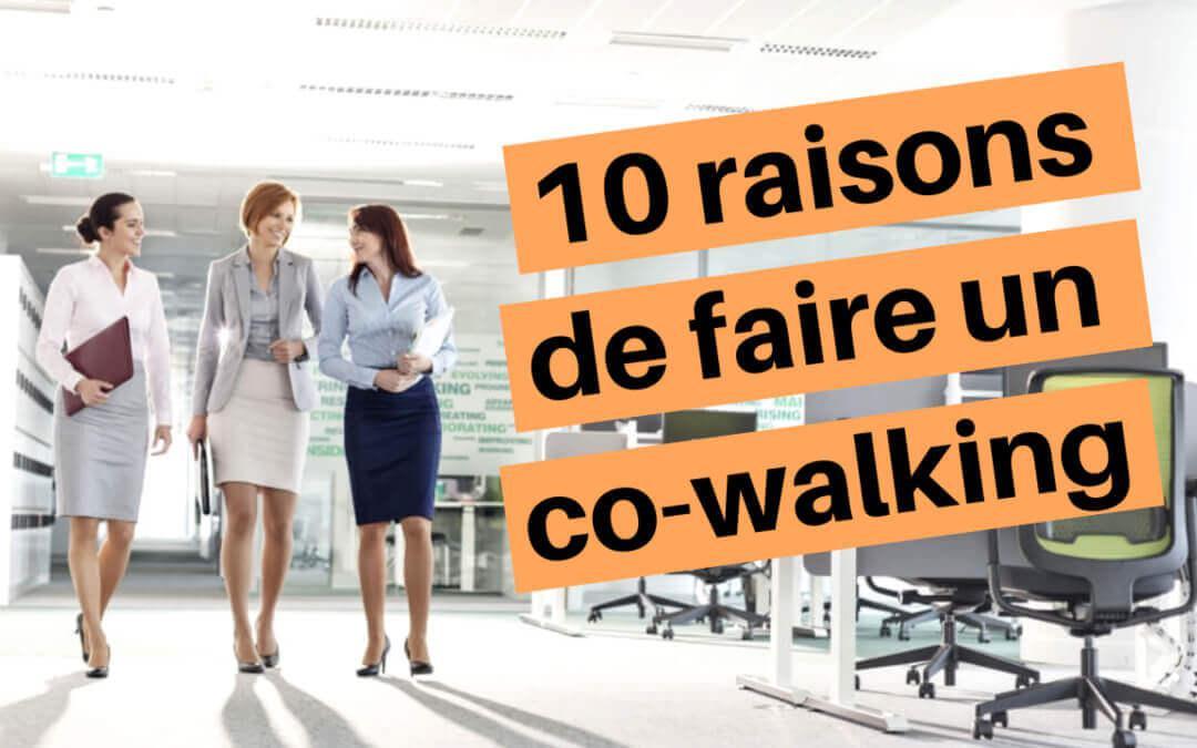 10 raisons de faire un co-walking