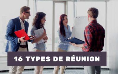 Les 16 différents types de réunion
