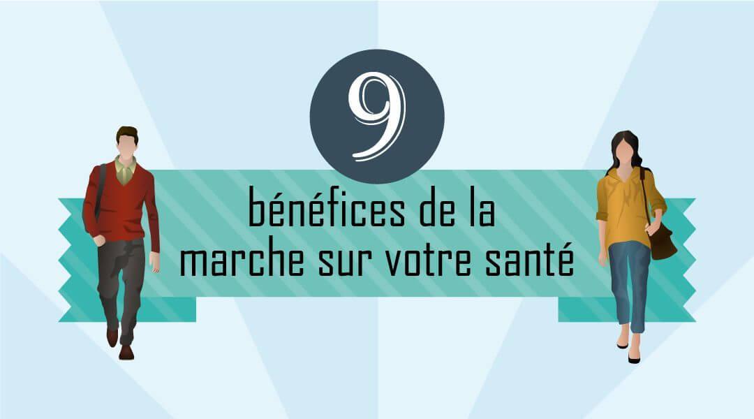9 bénéfices marche santé