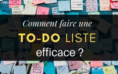 Comment faire une to-do liste efficace?