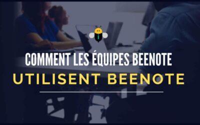 Comment les équipes Beenote utilisent Beenote pour leurs réunions?