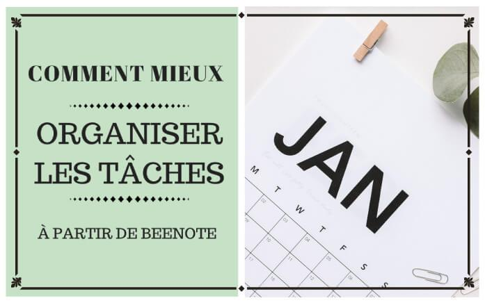 comment organiser tâches beenote