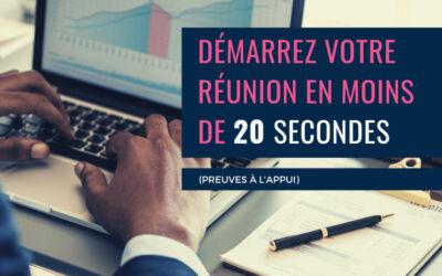 Réunion sans effort: Démarrez votre réunion en moins de 20 secondes
