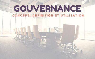 Gouvernance: Concept, définition et utilisation