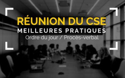 Meilleures pratiques pour organiser vos réunions du CSE
