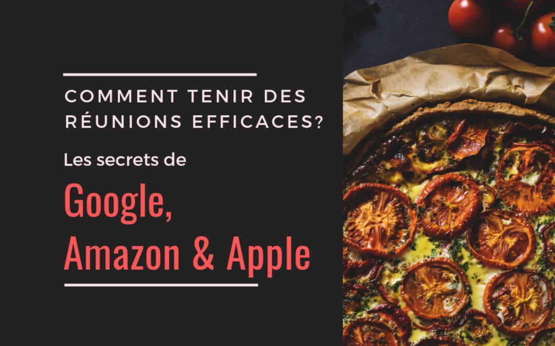 reunions-efficaces-secrets-google-amazon-apple